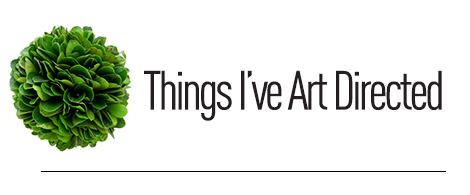 Things Art Directed